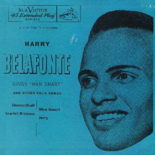 Belafonte, Harry - Shenandoah/Sarlet Ribbons/Man Smart/Jerry (Vinyl EP record with picture sleeve) - EX8/VG7 - 45 rpm Records