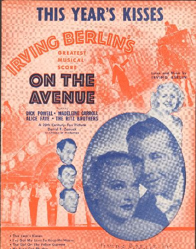 Berlin, Irving - This Year's Kisses - Vintage SHEET MUSIC for song featured in 1937 film -On The Avenue- starring Dick Powell and Madelaine Carroll (BEAUTIFUL cover art!) - EX8/ - Sheet Music