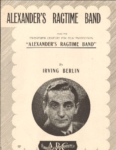Berlin, Irving - Alexander's Ragtime Band - 1939 Vintage SHEET MUSIC for Irving Berlin's legendary song - (b/w cover art with Irving Berlin portrait) - NM9/ - Sheet Music