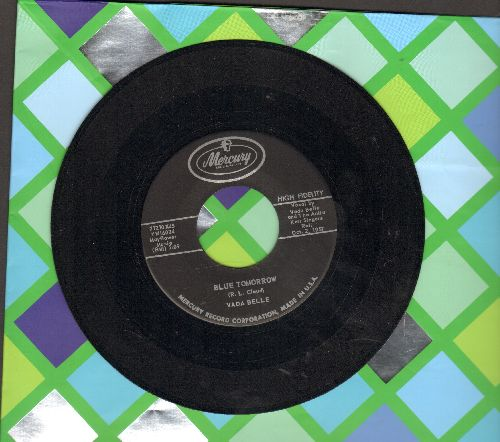 Belle, Vada - Blue Tomorrow/Gold In My Sunshine - NM9/ - 45 rpm Records