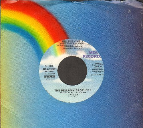Bellamy Brothers - Hillbilly Hell/You're My favorite Star (with MCA company sleeve) - NM9/ - 45 rpm Records