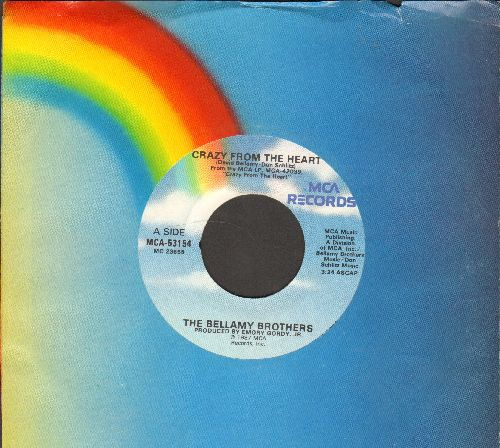 Bellamy Brothers - Crazy From The Heart/White Trash (with MCA company sleeve) - EX8/ - 45 rpm Records
