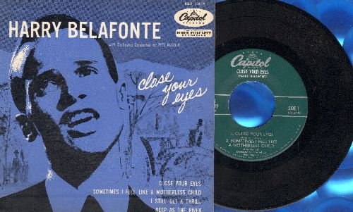 Belafonte, Harry - Close Your Eyes/Sometimes I Feel Like A Motherless Child/I Still Get A Thrill/Deep As The River (vinyl EP record with picture cover)  - NM9/NM9 - 45 rpm Records