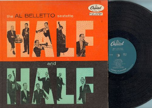 Belletto, Al Sextette - Half And Half: My Funny Valentine, Relaxin', Charity's A Rarity, Poppa Joe's, Spring Is Here (Vinyl MONO LP record, turcoise label first pressing) - EX8/VG7 - LP Records