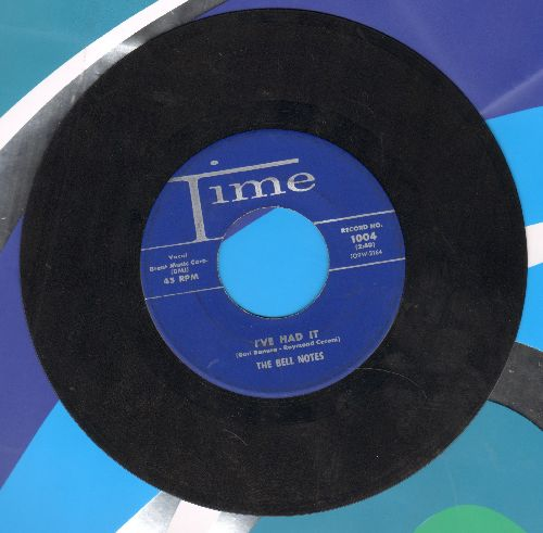 Bell Notes - I've Had It/Be Mine (Everly Brothers Sound-Alikes!)  - VG7/ - 45 rpm Records