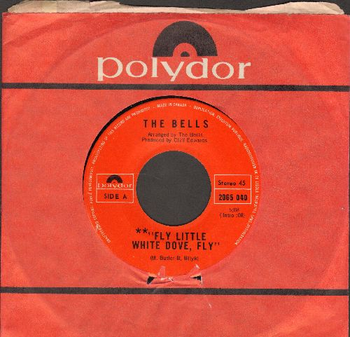 Bells - Fly, Little White Dove, Fly/Follow The Sun (Canadian Pressing with Polydor company sleeve) - NM9/ - 45 rpm Records