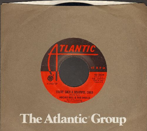 Bell, Archie & The Drells - You're Such A Beautiful Child/I Can't Stop Dancing (with Atlantic company sleeve) - NM9/ - 45 rpm Records