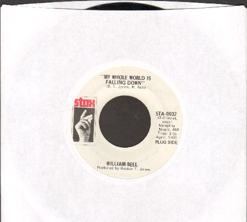Bell, William - My Whole World Is Falling Down (double-A-sided DJ advance pressing) - NM9/ - 45 rpm Records
