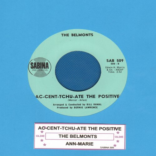 Belmonts - Ann-Marie/Ac-Cent-Tchu-Ate The Positive - NM9/ - 45 rpm Records