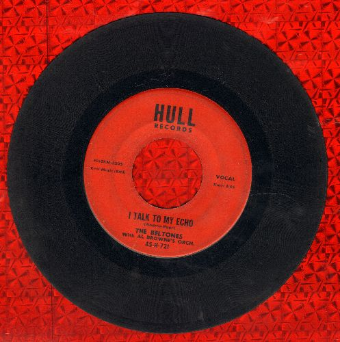 Belmonts - I Talk To My Echo/Oof Goof - VG7/ - 45 rpm Records