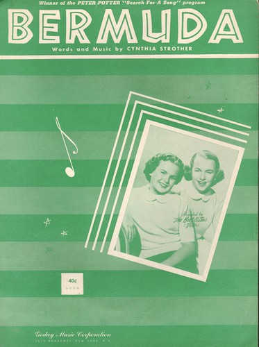 Bell Sisters - Bermuda - Vintage SHEET MUSIC for the song made popluar by The Bell Sisters (BEAUTIFUL cover portrait!) - NM9/ - Sheet Music