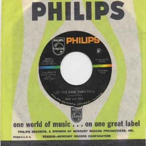 Ben & Bea - Let The Good Times Roll/Gee Baby (with Philips company sleeve) (bb) - EX8/ - 45 rpm Records