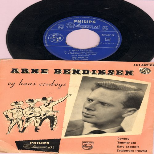 Bendiksen, Arne - Davy Crockett/Cowboyens Frikveld/Cowboy/Tommer-Jon (vinyl EP record with picture cover, Danish Pressing, sung in Danish) - EX8/EX8 - 45 rpm Records
