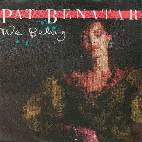 Benatar, Pat - We Belong/Suburban King (German Pressing with picture sleeve) - M10/EX8 - 45 rpm Records