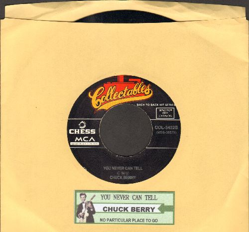 Berry, Chuck - You Never Can Tell/No Particular Place To Go (double-hit re-issue with juke box label) - EX8/ - 45 rpm Records