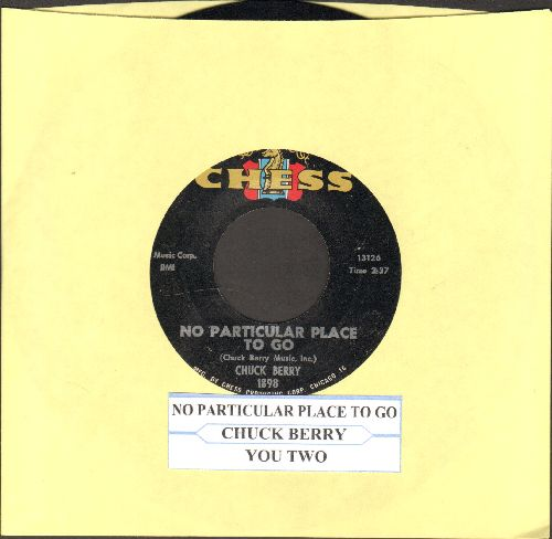 Berry, Chuck - No Particular Place To Go/You Two (with juke box label) - EX8/ - 45 rpm Records