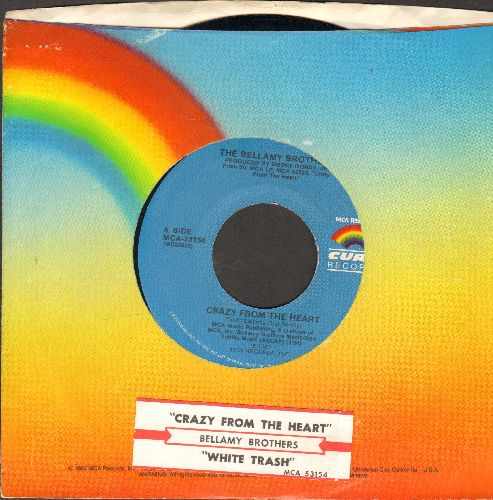 Bellamy Brothers - Crazy From The Heart/White Trash (with MCA company sleeve and juke box label) - NM9/ - 45 rpm Records
