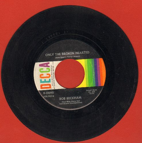 Beckham, Bob - Only The Broken Hearted/Mais Oui - EX8/ - 45 rpm Records