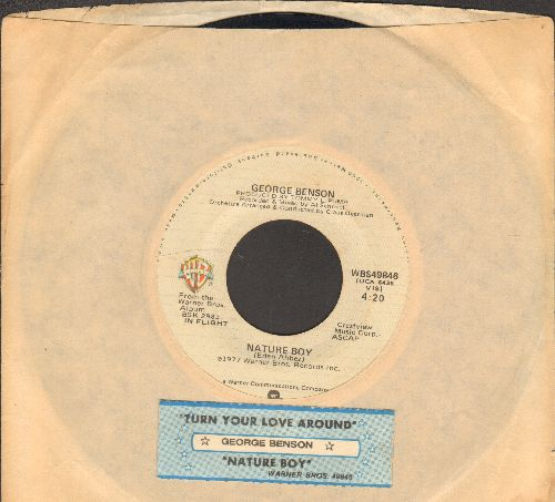 Benson, George - Nature Boy/Turn Your Love Around (with Warner Brothers company sleeve and juke box label) - VG7/ - 45 rpm Records