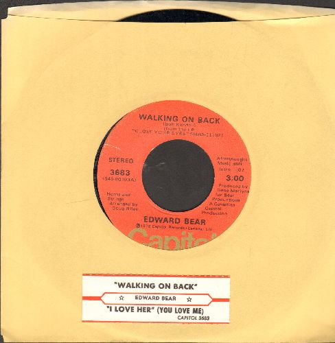 Bear, Edward - Walking On Back/I Love Her (You Love Me) (with juke box label) - NM9/ - 45 rpm Records