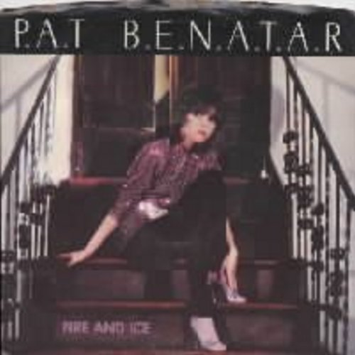 Benatar, Pat - Fire And Ice/Hard To Believe (with picture sleeve and juke box label) - EX8/EX8 - 45 rpm Records