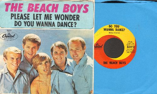 Beach Boys - Do You Wanna Dance?/Please Let Me Wonder (with picture sleeve) - EX8/VG7 - 45 rpm Records