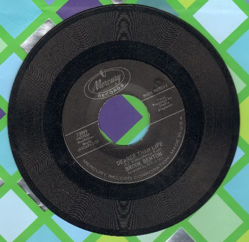 Benton, Brook - Dearer Than Life/Got What I Wanted (bb) - NM9/ - 45 rpm Records
