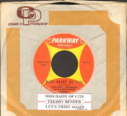 Bender, Freddy & The McGraw Brothers - Miss Daidy De Lite/Let's Twist Again (FANTASTIC Novelty two-sider with juke box label and Parkway company sleeve) - NM9/ - 45 rpm Records