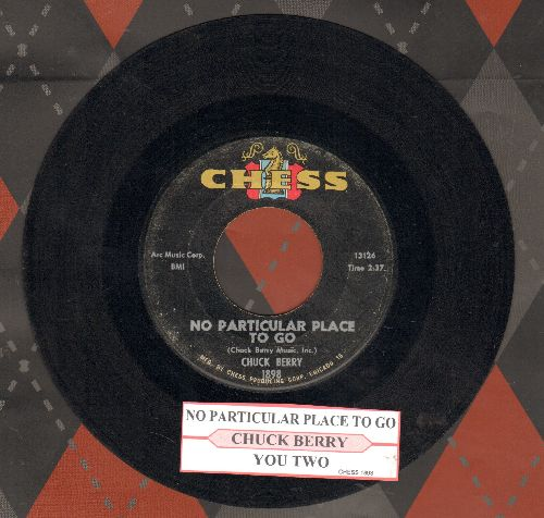 Berry, Chuck - No Particular Place To Go/You Two (with juke box label) - VG7/ - 45 rpm Records