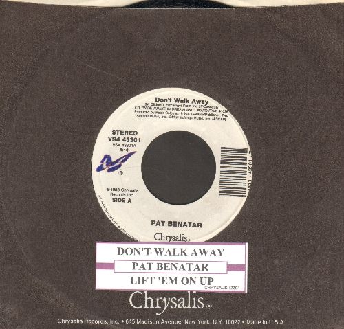 Benatar, Pat - Don't Walk Away/Lift 'Em On Up (with juke box label and Chrysalis company sleeve) - NM9/ - 45 rpm Records
