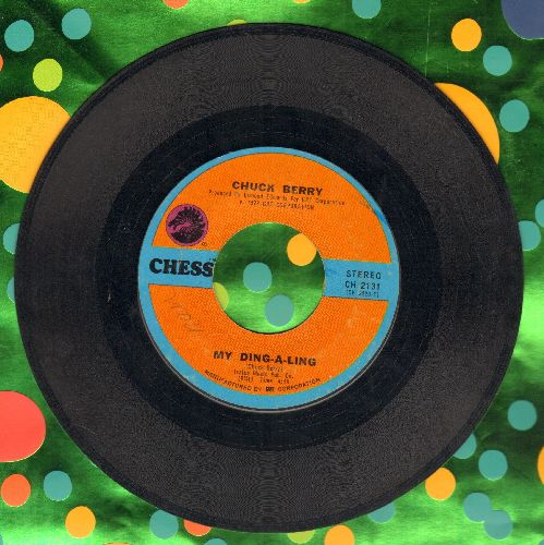 Berry, Chuck - My Ding-A-Ling/Johnny B. Goode  - VG7/ - 45 rpm Records