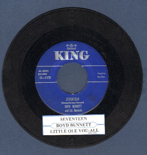Bennett, Boyd & His Rockets - Seventeen/Little Ole You-All (blue label with juke box label) - EX8/ - 45 rpm Records
