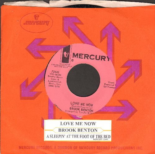 Benton, Brook - Love Me Now/A Sleepin' At The Foot Of The Bed (DJ advance pressing with juke box label and Mercury company sleeve) - NM9/ - 45 rpm Records