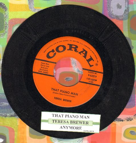 Brewer, Teresa - Anymore/That Piano Man (with juke box label) - EX8/ - 45 rpm Records
