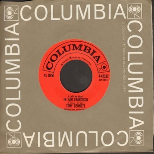 Bennett, Tony - I Left My Heart In San Francisco/Once Upon A Time (with vintage Columbia company sleeve) - VG7/ - 45 rpm Records