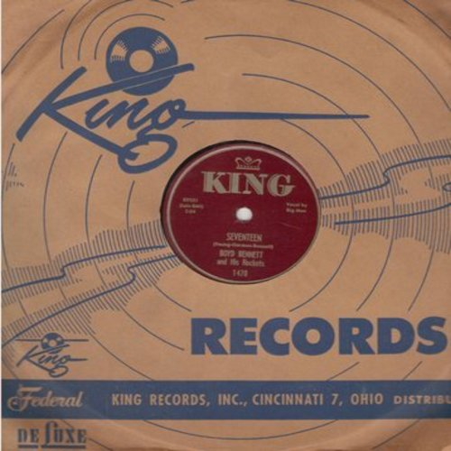 Bennett, Boyd & His Rockets - Seventeen/Little Ole You-All (10 inch 78rpm record with King company sleeve) - EX8/ - 78 rpm