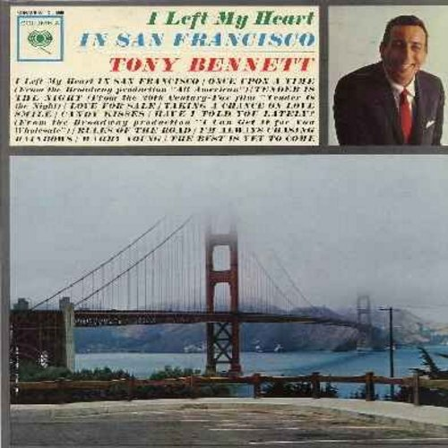 Bennett, Tony - I Left My Heart In San Francisco: Once Upon A Time, Love For Sale, I'm Always Chasing Rainbows, The Best Is Yet To Come (Vinyl MONO LP record, NICE condition!) - NM9/VG7 - LP Records