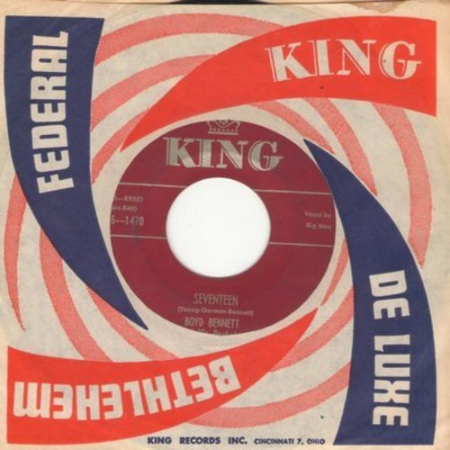 Bennett, Boyd & His Rockets - Seventeen/Little Ole You-All (maroon label early pressing with King company sleeve) - VG7/ - 45 rpm Records