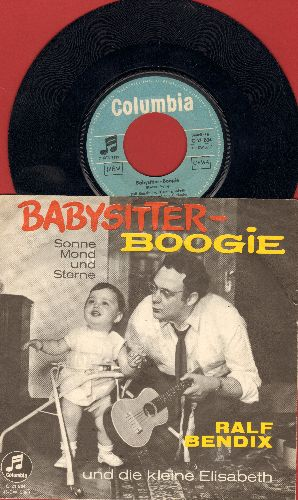 Bendix, Ralf - Babysitter Boogie (German Version of the US Novelty Hit!)/Sonne Mond Und Sterne (GERMAN Pressing with RARE picture sleeve!) - EX8/EX8 - 45 rpm Records