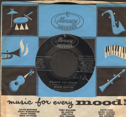 Benton, Brook - Frankie And Johnny/It's Just A House Without You (with vintage Mercury company sleeve) - NM9/ - 45 rpm Records
