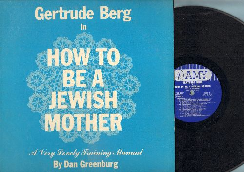 Berg, Gertrude - How To Be A Jewish Mother - A Very Lovely Training Manual By Dan Greeburg - VG7/EX8 - LP Records
