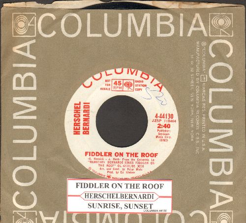 Bernardi, Herschel - Fiddler On The Roof/Sunrise, Sunset (DJ advance pressing with juke box label and Columbia company sleeve) - EX8/ - 45 rpm Records
