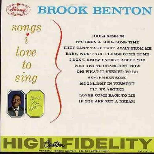 Benton, Brook - Songs I Love To Sing: September Song, Fools Rush In, It's Been A Long Long Time, They Can't Take That Away From Me (Vinyl MONO LP record) - NM9/EX8 - LP Records