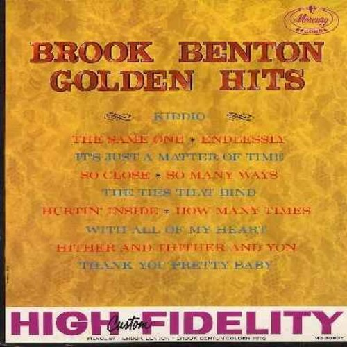 Benton, Brook - Golden Hits: So Many Ways, Thank You Pretty Baby, Kiddio, The Same One, Endlessly, With All Of My Heart (Vinyl MONO LP record, NICE condition!) - M10/EX8 - LP Records