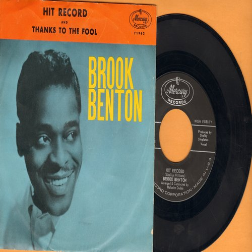 Benton, Brook - Hit Record/Thanks To The Fool (with picture sleeve) - NM9/EX8 - 45 rpm Records