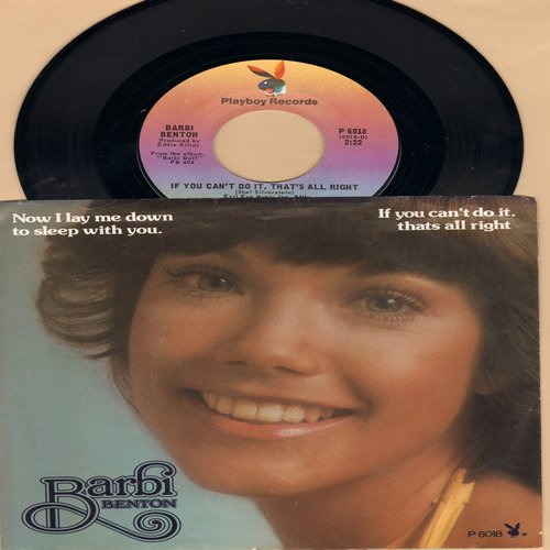 Benton, Barbi - If You Can't Do It, That's All Right (I'll Find Somebody Else Who Can)/Now I Lay Me Down To Sleep (with picture sleeve) - NM9/NM9 - 45 rpm Records