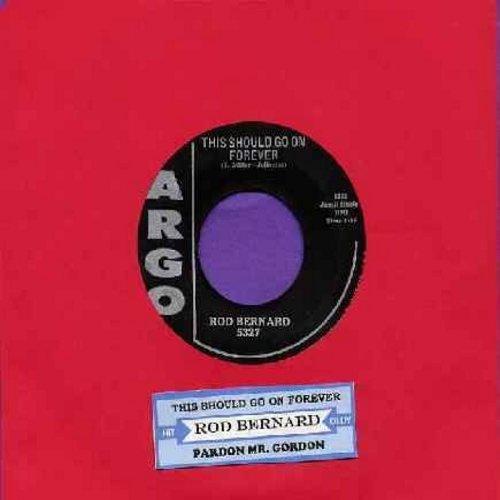 Bernard, Rod - This Should Go On Forever/Pardon, Mr. Gordon (with juke box label) (wol) - VG7/ - 45 rpm Records