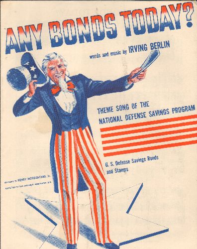 Berlin, Irving - Any Bonds Today? - Vintage SHEET MUSIC for the Irving Berlin Standard, with -Uncle Sam- cover art! (This is SHEET MUSIC, not any other kind of media!) - EX8/ - Sheet Music