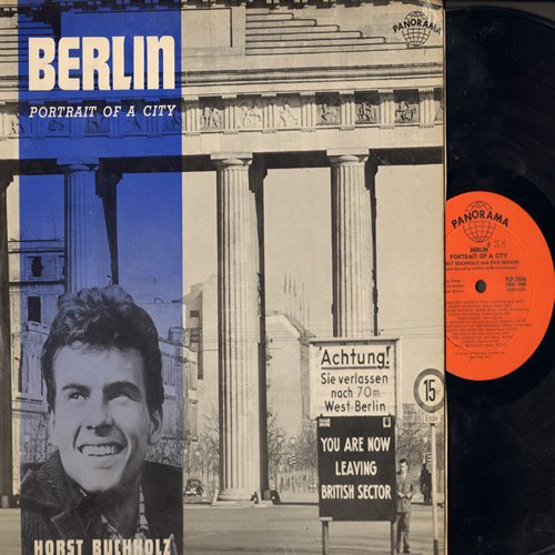 Buchholz, Horst & Eva Nelson - Berlin - Portrait Of A City: Horst Buchholz tells the story of Berlin (in English), Eva Nelson sings the songs of Berlin (in German) (Vinyl MONO LP record) - NM9/EX8 - LP Records