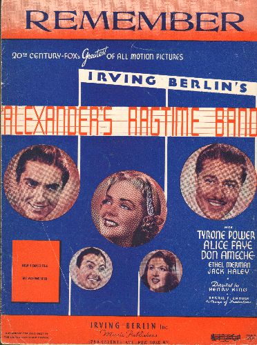 Remember - Remember - SHEET MUSIC for the Irving Berlin Classic featured in film -Alexander's Ragtime Band starring Tyrone Power, Alice Faye and Don Ameche (NICE art work!) - VG7/ - Sheet Music